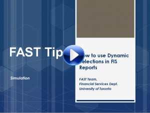 Use the Dynamic Selections function to locate additional criteria when generating FIS Reports